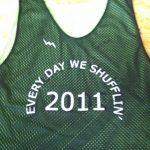 Every Day We Shufflin Pinnies