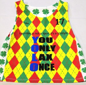 you only lax once pinnies