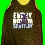 Every Day Im Shufflin Pinnies