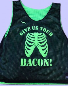 give us your bacon pinnies